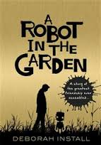A Robot In The Garden 2