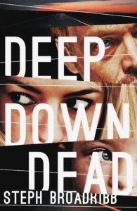 DEEP DOWN DEAD VIS 3