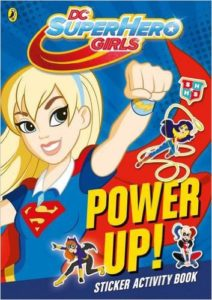 DC Super Hero Girls - Power Up