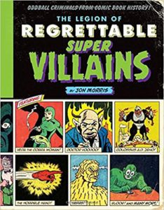 Legion of Regrettable Super Villains